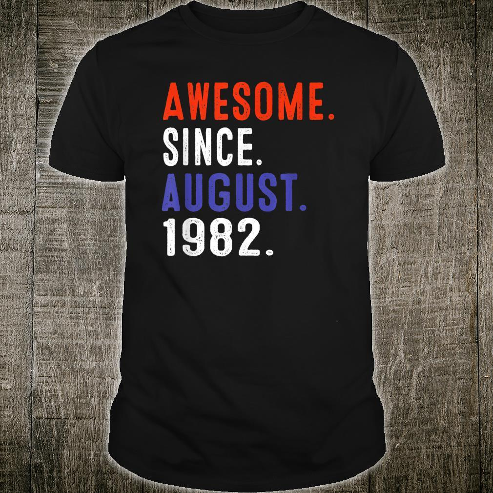 Awesome Since August 1982 Shirt Vintage 37th Birthday Shirt