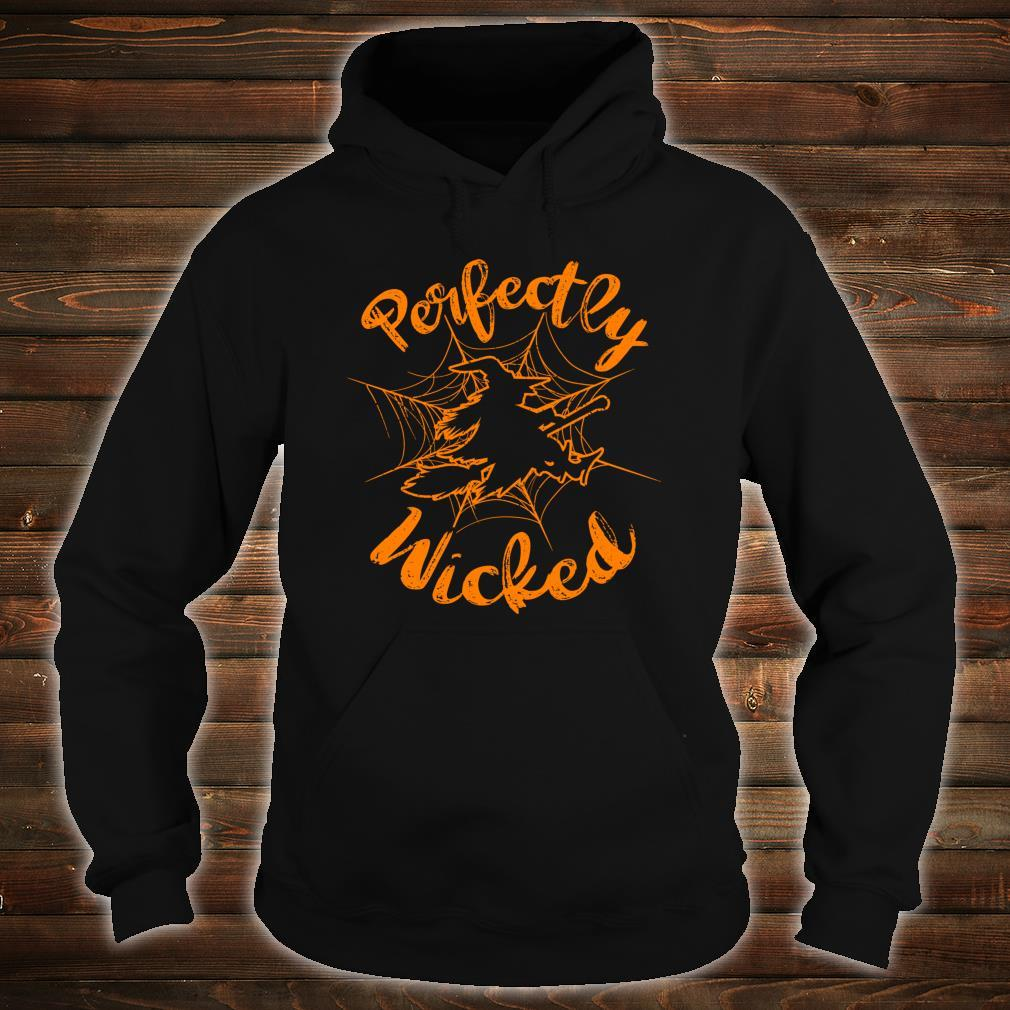 Halloween Witch Perfectly Wicked Shirt hoodie