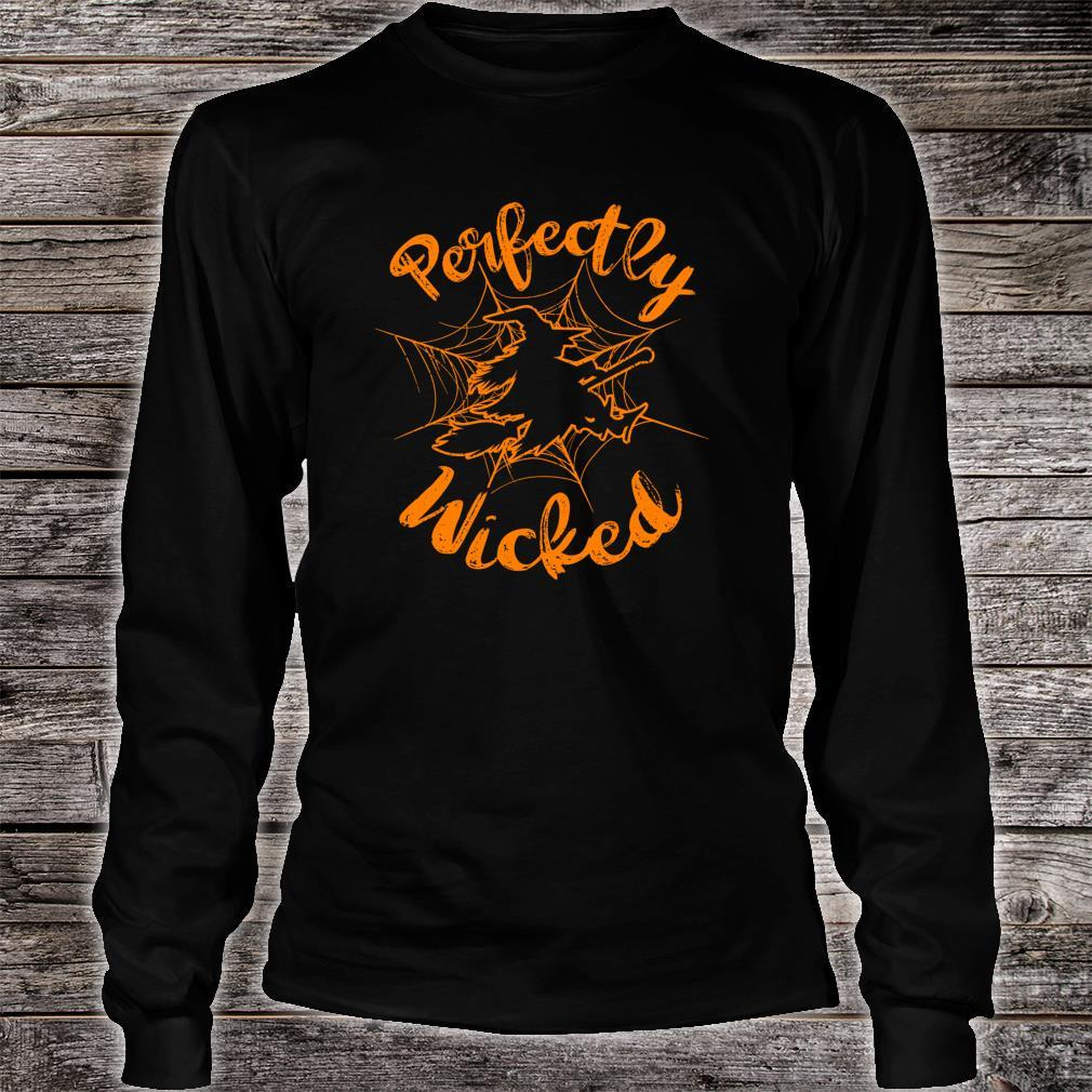 Halloween Witch Perfectly Wicked Shirt long sleeved