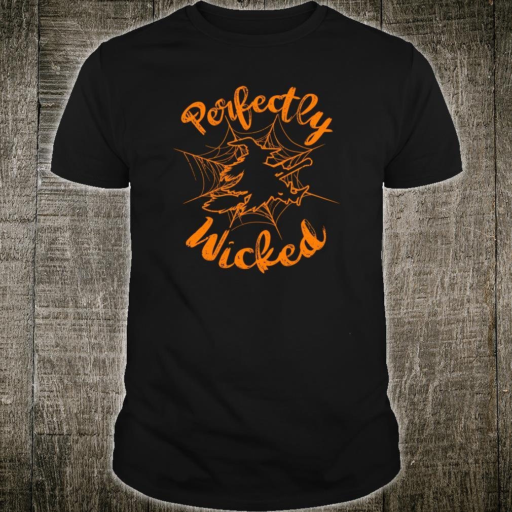 Halloween Witch Perfectly Wicked Shirt
