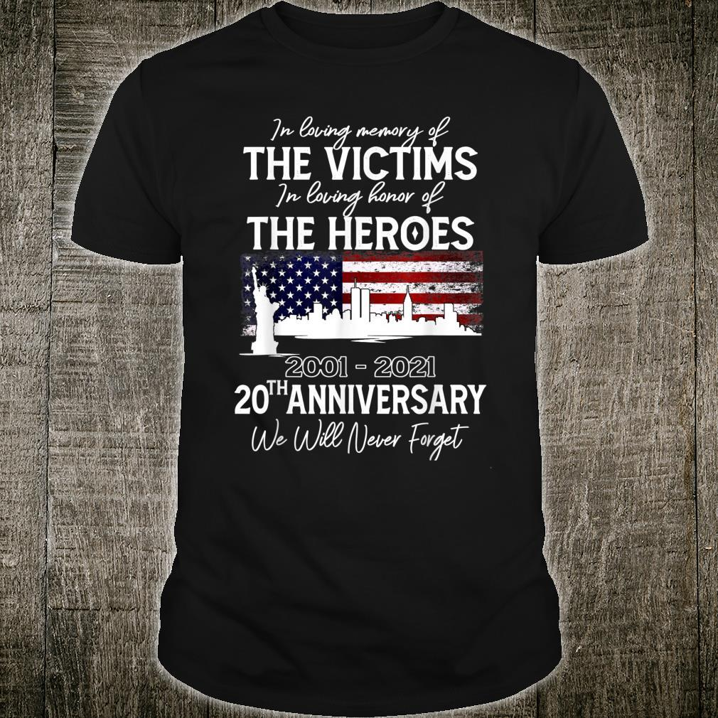 Patriot Day 911 20th Anniversary We Will Never Forget Shirt