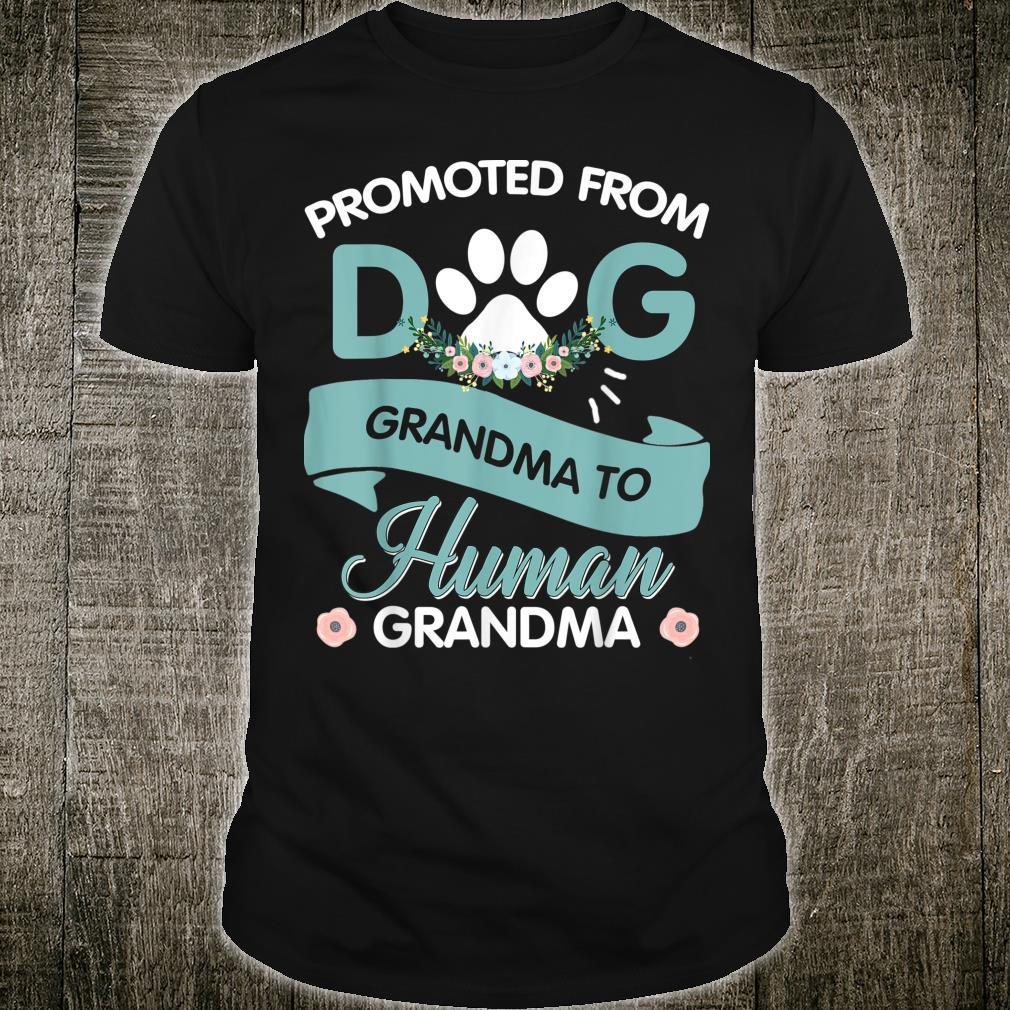 Promoted From Dog Grandma To Human Grandma Mother's Day Shirt