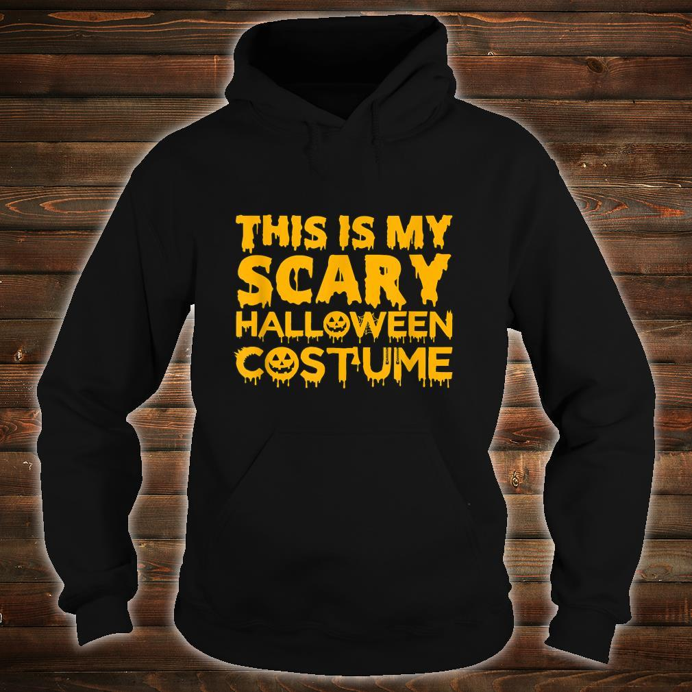 This Is My Scary Halloween Costume Shirt hoodie
