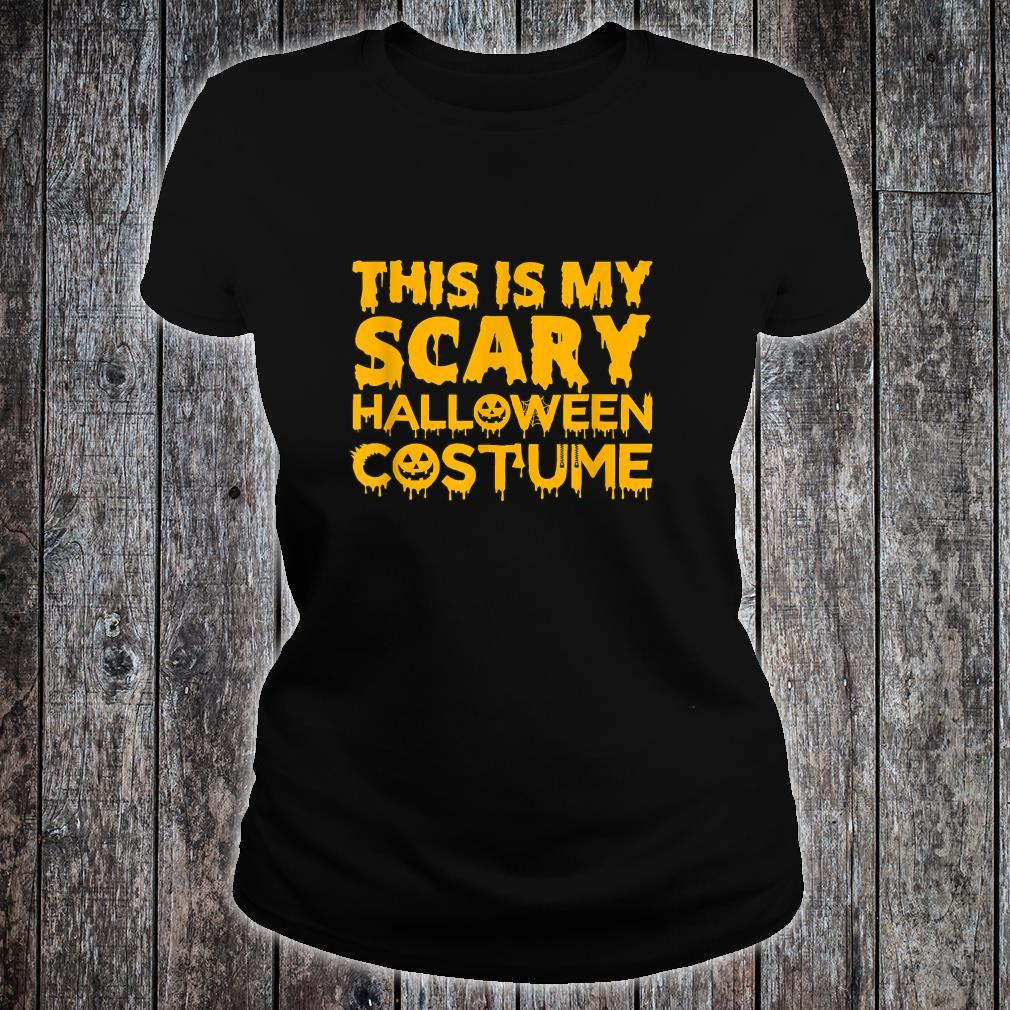 This Is My Scary Halloween Costume Shirt ladies tee