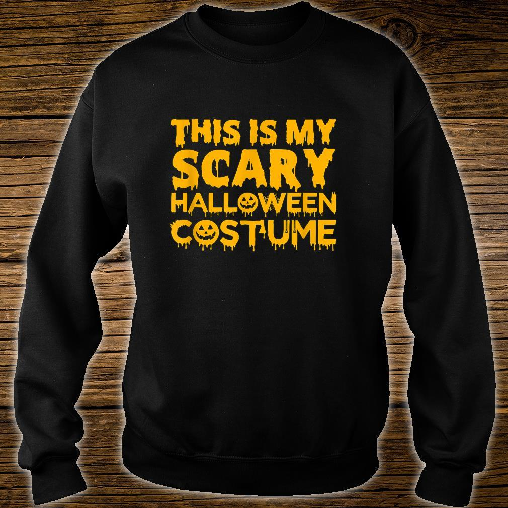 This Is My Scary Halloween Costume Shirt sweater
