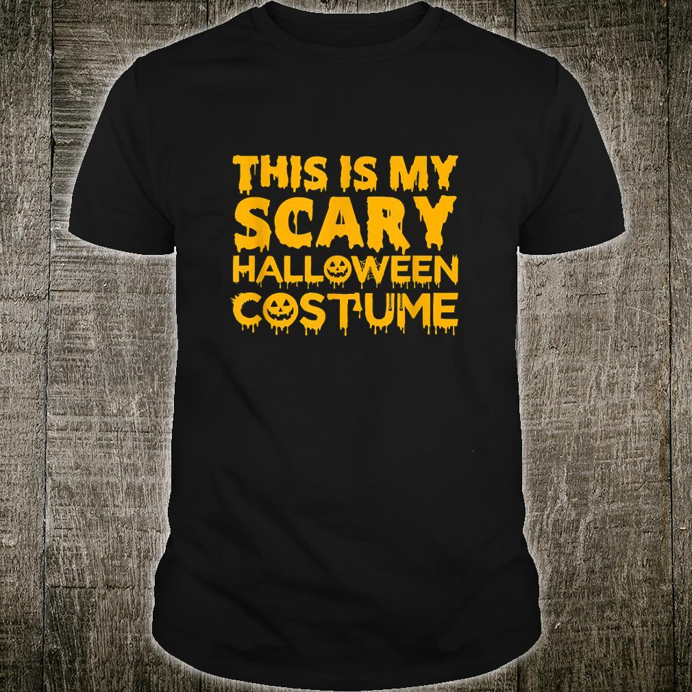 This Is My Scary Halloween Costume Shirt